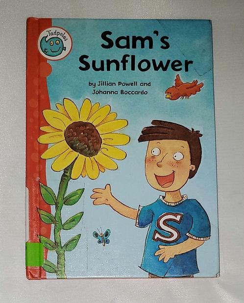 Sam's Sunflower by Jillian Powell and Johanna Boccardo