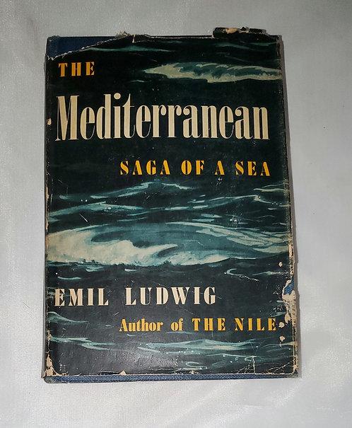 The Mediterranean Saga of a Sea by Emil Ludwig