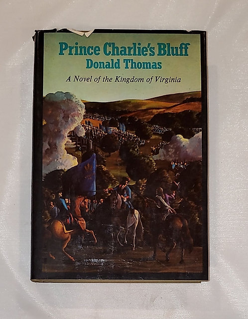Prince Charlie's Bluff by Donald Thomas - A Novel if the Kingdom of Virginia