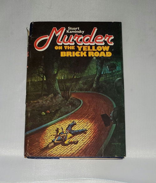 Murder on the Yellow Brick Road by Stuart Kaminsky