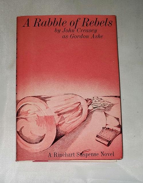 A Rabble of Rebels by John Creasey as Gordon Ashe