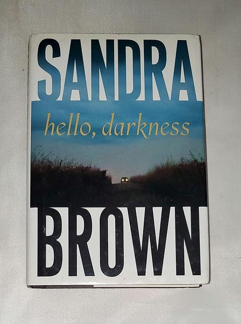 Hello Darkness by Sandra Brown