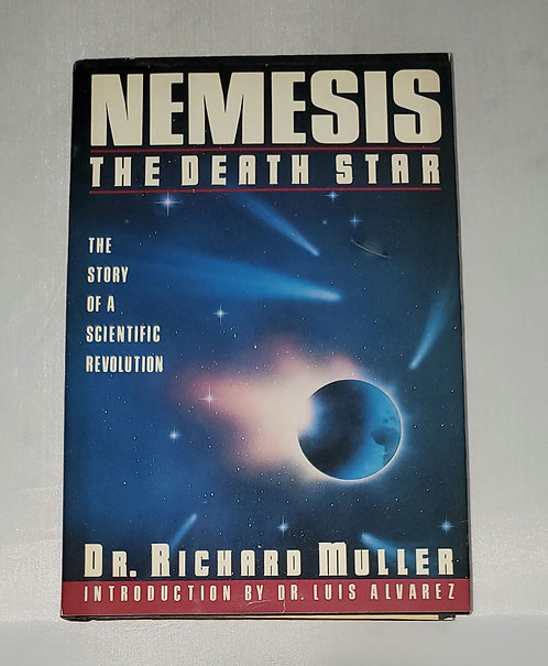 Nemesis the Death Star: The Story of A Scientific Revolution by Dr. R. Muller