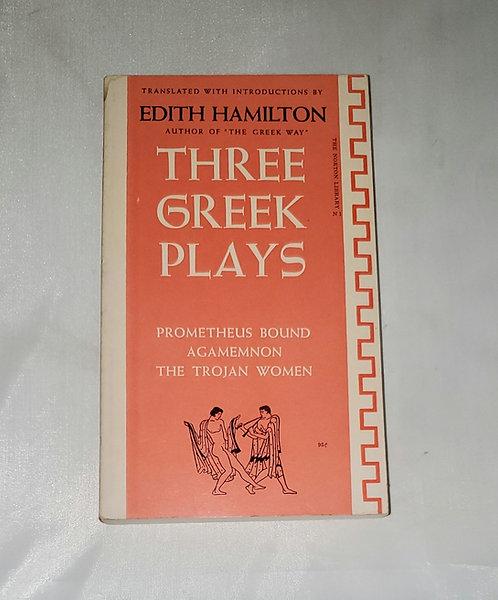 Three Greek Plays by Edith Hamilton