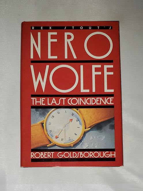 Rex Stout's Nero Wolfe: The Last Coincidence by Robert Goldsborough