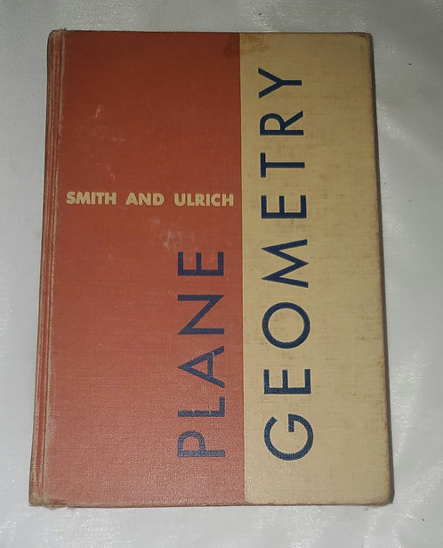 Plane Geometry by Rolland R. Smith and James F. Ulrich