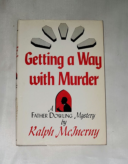 Getting a Way With Murder by Ralph McInerny