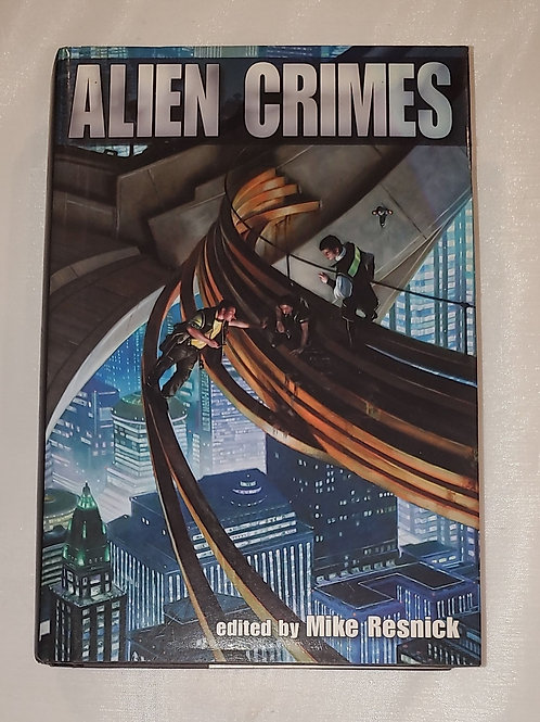 Alien Crimes by Mike Resnick