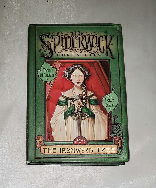 The Spiderwick Chronicles: The Ironwood Tree by Tom DiTerlizzi and Holly Black