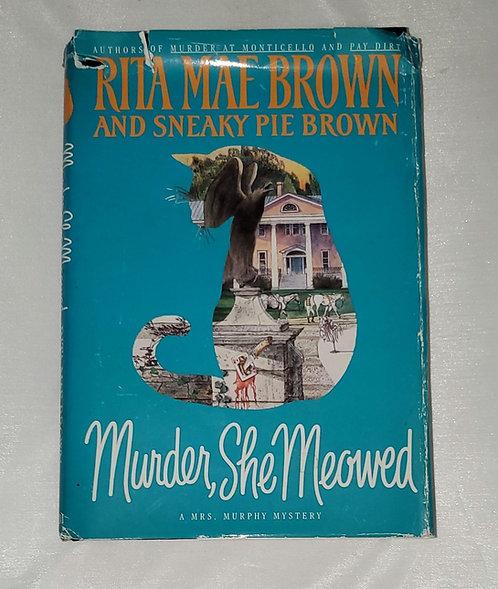 Murder, She Meowed by Rita Mae Brown & Sneaky Pie Brown