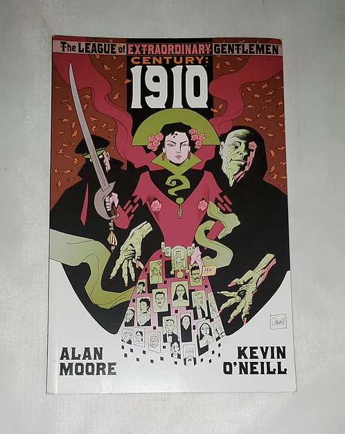 The League of Extraordinary Gentlemen Century 1910 by Alan Moore & Kevin O'Neill