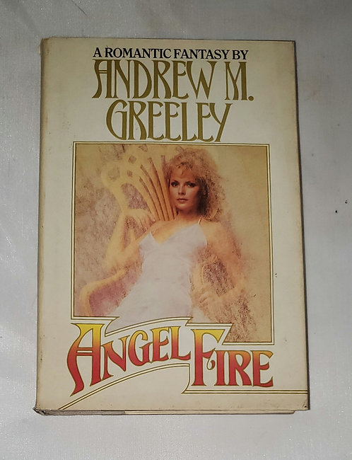 Angel Fire by Andrew M. Greeley