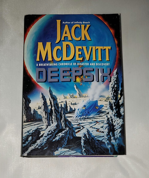 Deepsix: A Breathtaking Chronicle of Disaster and Discovery by Jack McDevitt