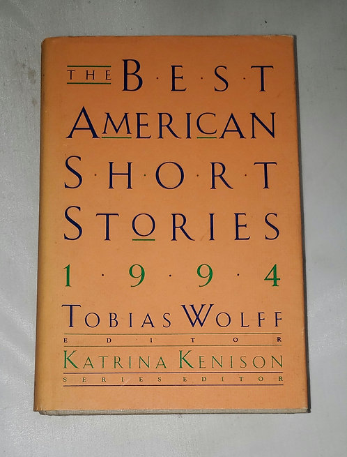 The Best American Short Stories 1994 by Tobias Wolfe
