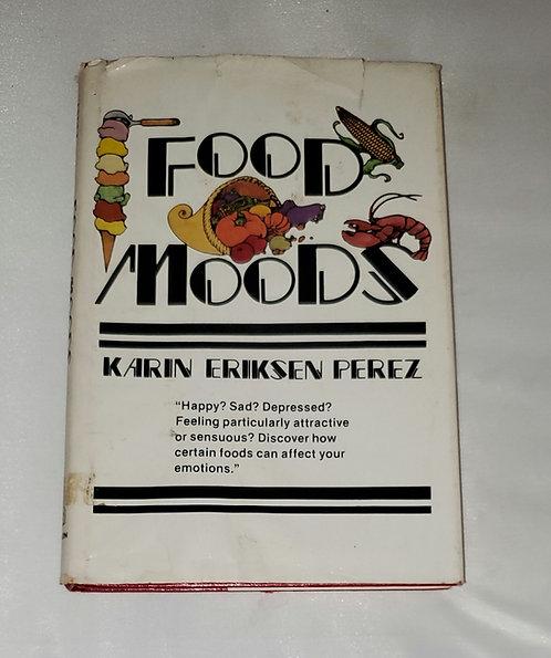 Food Moods by Karen Erikson Perez