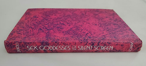 Sex Goddesses of the Silent Screen by Norman Zierold