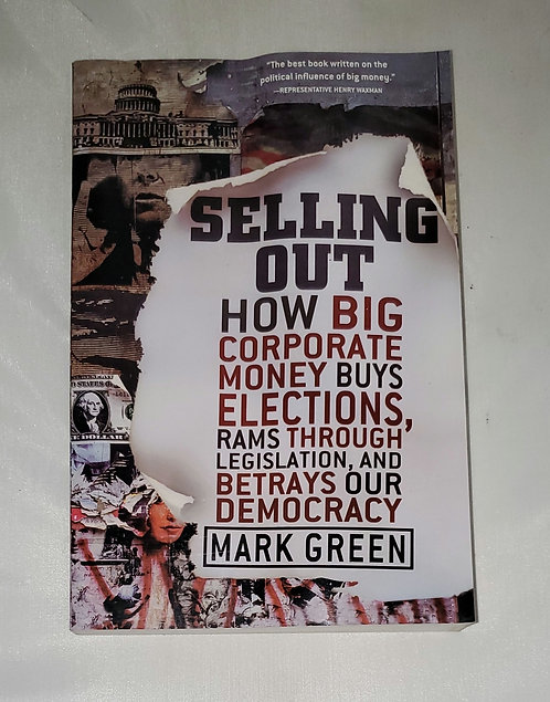 Selling Out by Mark Green