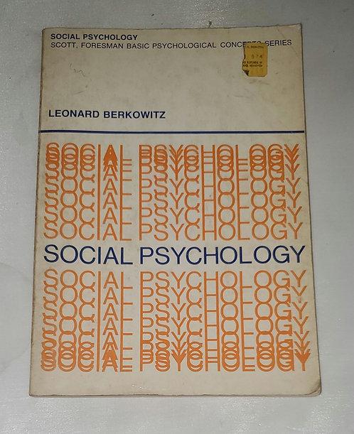 Social Psychology by Leonard Berkowitz