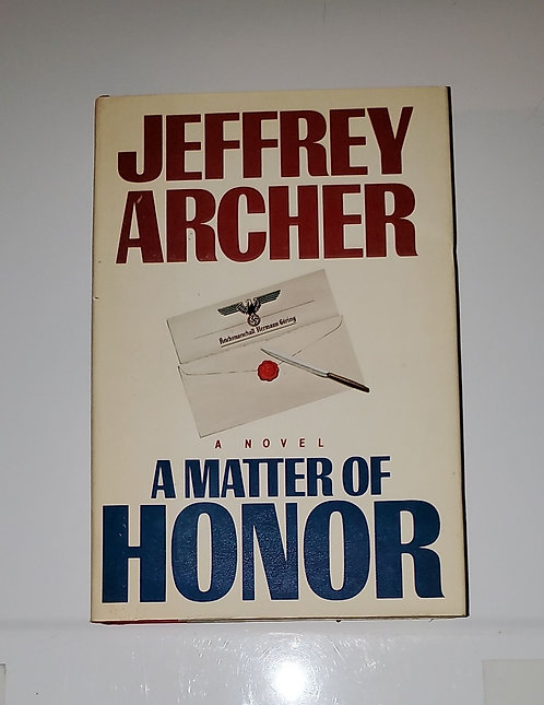 A Matter of Honor - by Jeffrey Archer