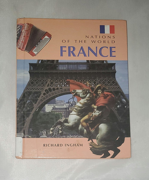Nation's of The World France by Richard Ingham
