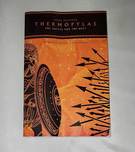 Thermopylae: The Battle For The West by Ernle Bradford