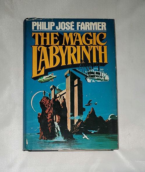 The Magic Labyrinth by Philip José Farmer
