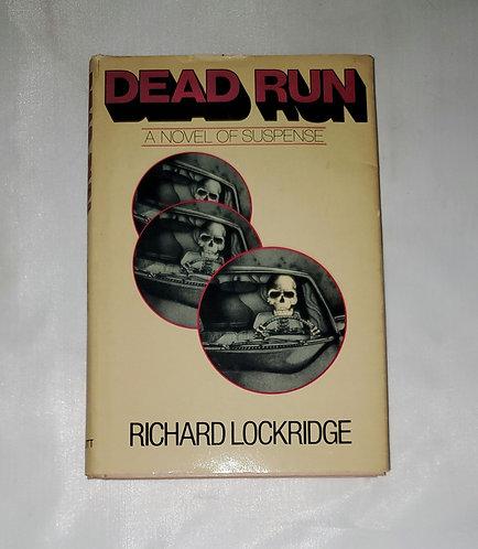 Dead Run: A Novel of Suspense by Richard Lockridge