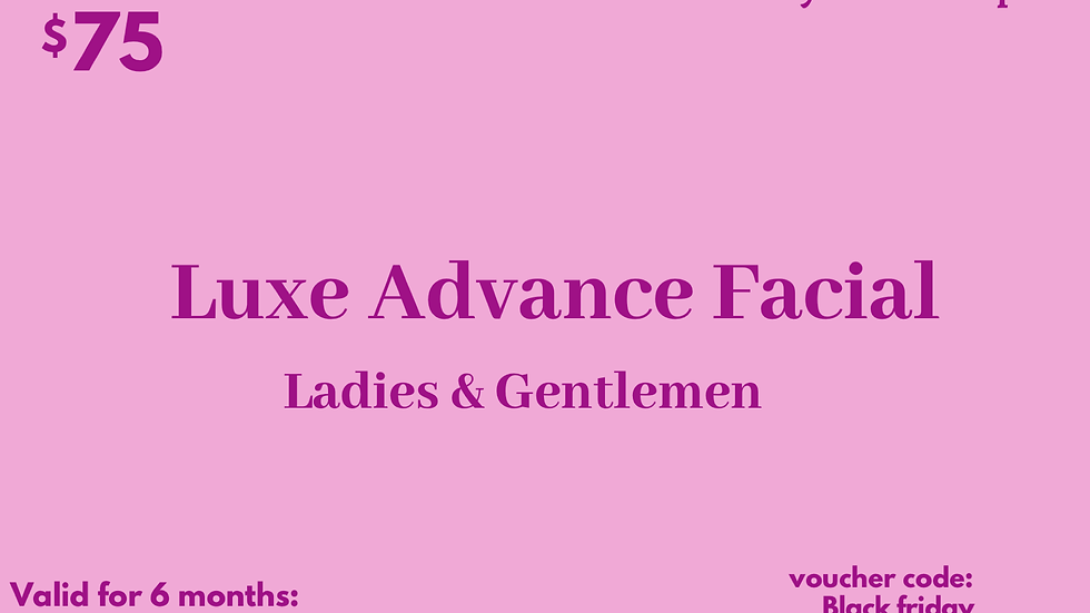 Luxe Advance Facial Gift Card