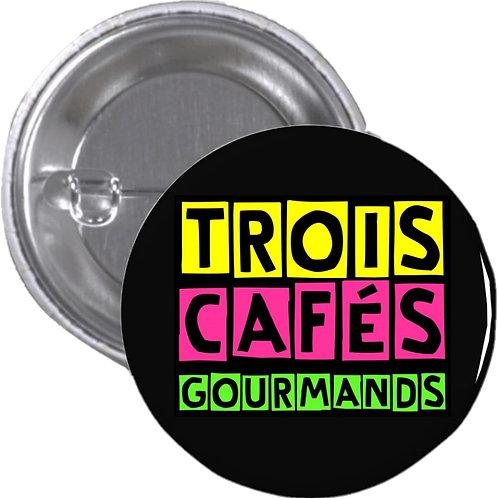 """Badge """"Trois cafés gourmands"""""""