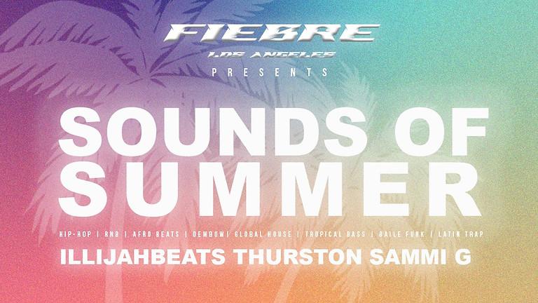 Fiebre Los Angeles Presents : SOUNDS OF SUMMER