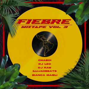 Fiebre Mixtape VOL.3