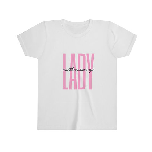 Lady On The Come Up Youth Tshirt