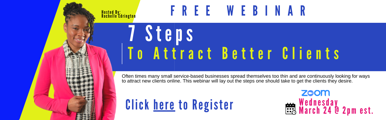 Free Webinar Attract Better Clients