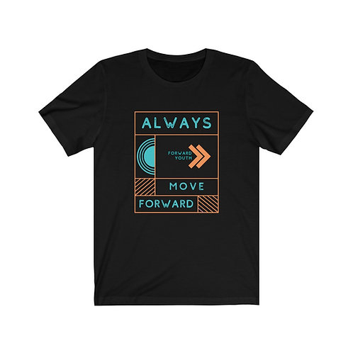 Always Move Forward Shirt
