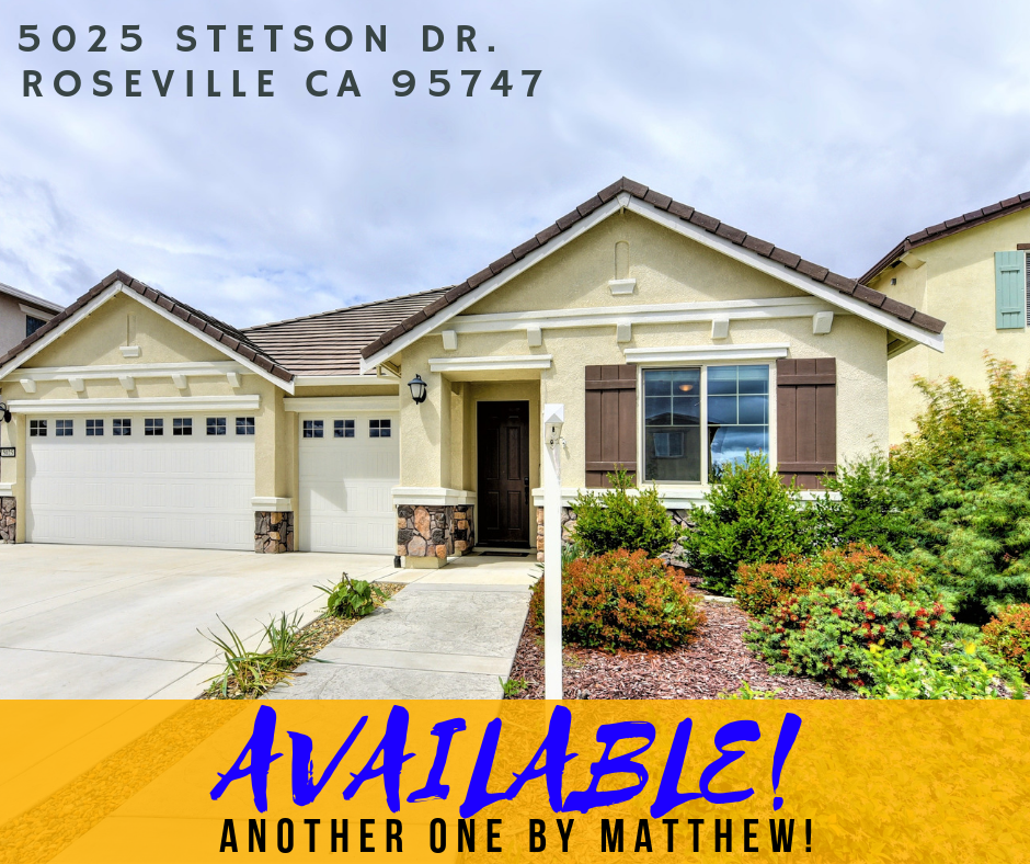 Matthew Stewart Real Estate Team listed 5025 Stetson Dr. for sale in Roseville CA