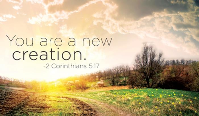 28152-cm-new-creation-2-Corinthians-5-17