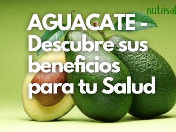 AGUACATE - Reduce el colesterol, triglicéridos y mucho más.