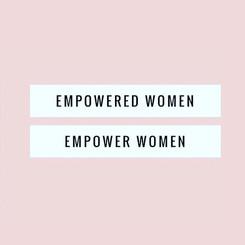 Empowered Women. Empower Women