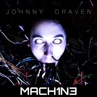 JOHNNY CRAVEN - MACH1N3