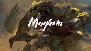 Mayhem - Apex Legends