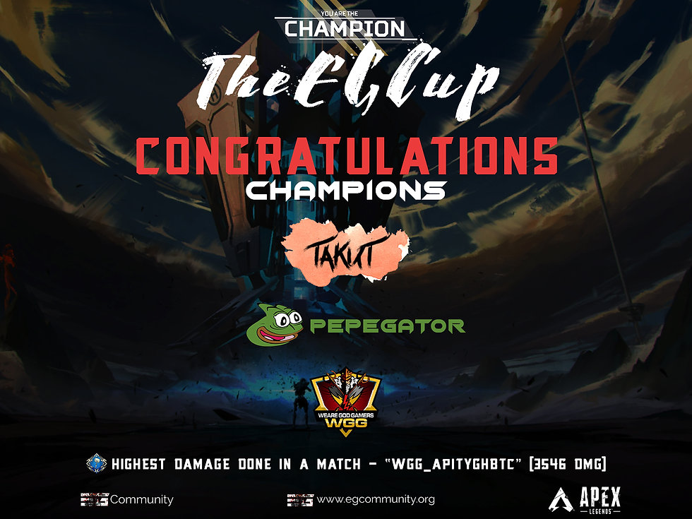 TheEGCup - An Apex Legends Tournament, Winners - TAKUT, Pepegator, WGGxBTC