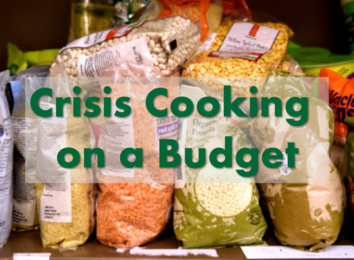 Crisis Cooking on a Budget