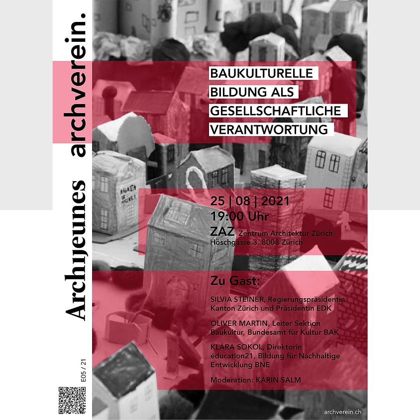 Baukulturelle Bildung als gesellschaftliche Verantwortung