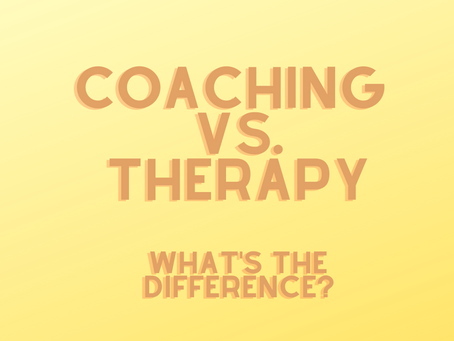 Therapy vs. Coaching - What's the Difference?