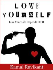 (#6) Kochaj siebie tak, jakby od tego zależało twoje życie, Autor: Kamal Ravikant