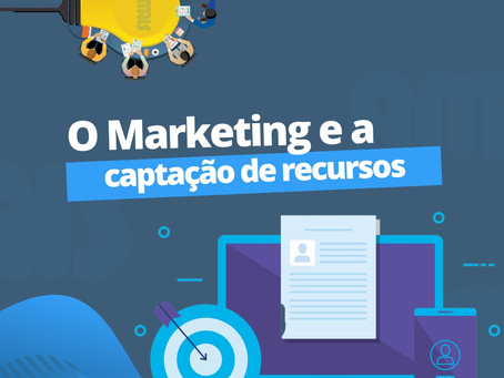 O marketing e a captação de recursos