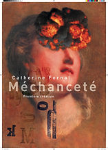 Affiche_spectacle_Méchanceté_Catherine_F