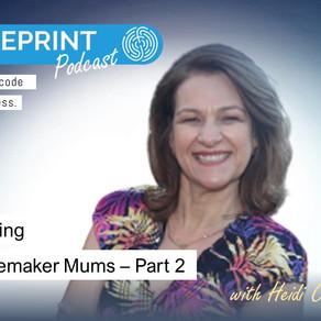 Genius Learning with Changemaker Mum, Heidi Conway - Part 2