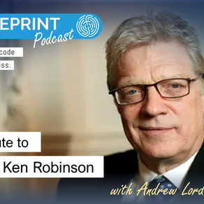 My Tribute to Sir Ken Robinson