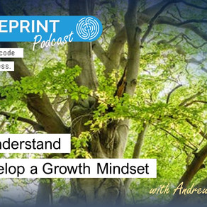 How to understand and develop a Growth Mindset